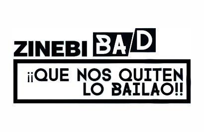 ZINEBI-BAD: ¡¡QUE NOS QUITEN LO BAILAO!!